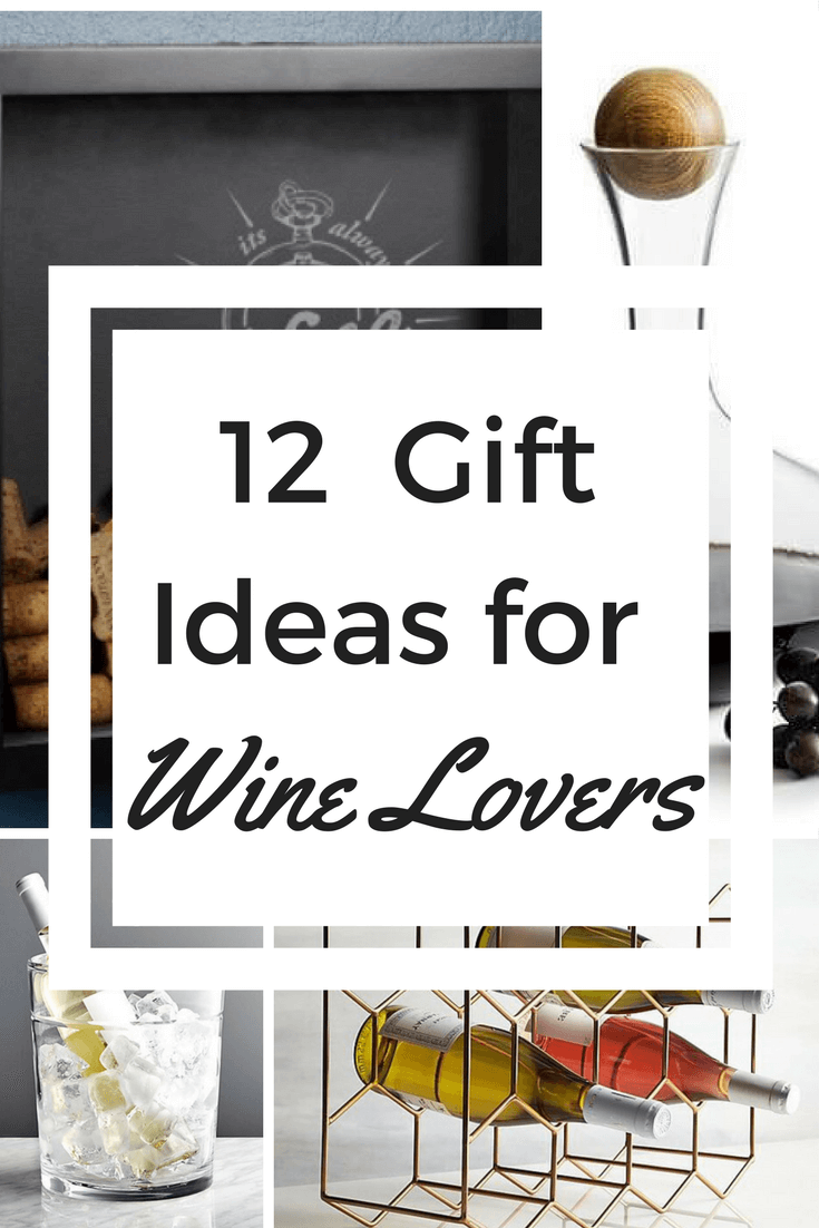 12 Gift Ideas for Wine Lovers