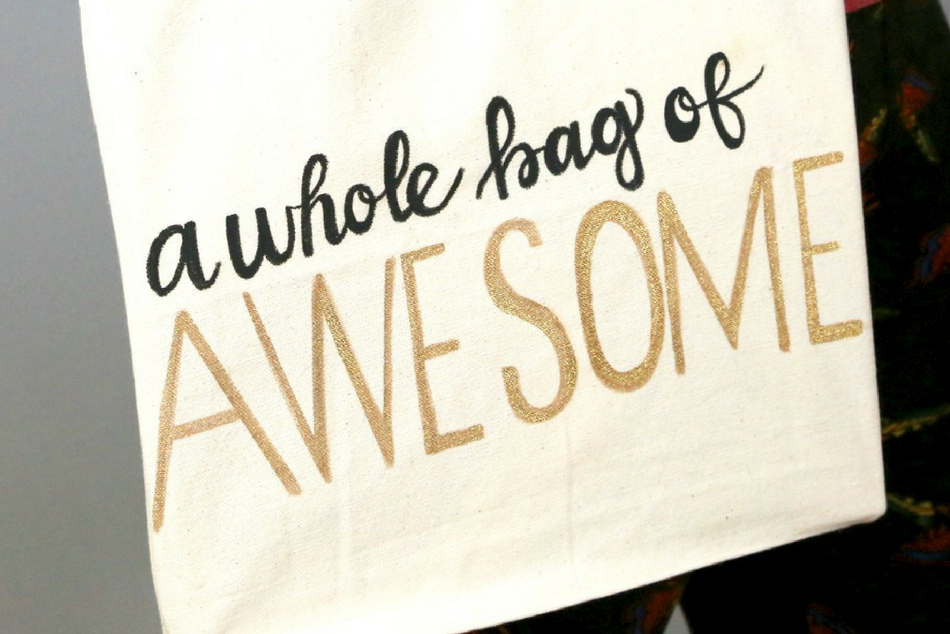 DIY Hand Lettered Tote Bag: Glitter Awesome Bag Tutorial